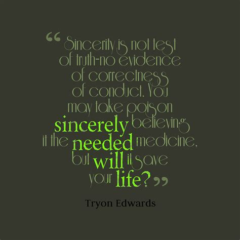 images of quotes picture tryon edwards quote about sincerity quotescover