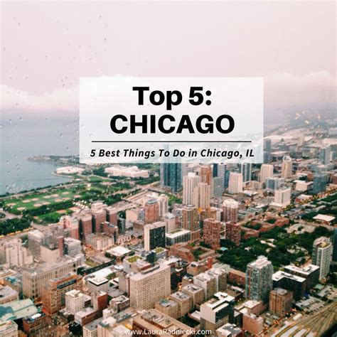 best things to do in top 5 things to do in chicago what to do in chicago