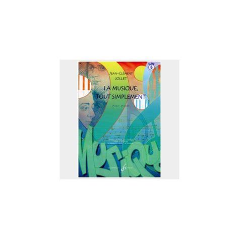 0043075800 la musique tout simplement volume livre solfege la musique tout simplement livre pour