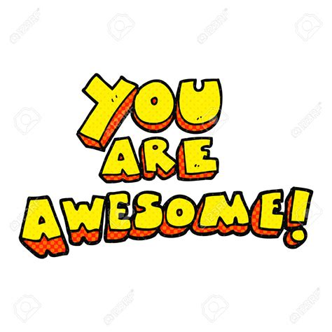 you are awesome images awesome pictures images graphics for whatsapp