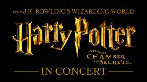 Chamber Of Secret harry potter and the chamber of secrets in concert