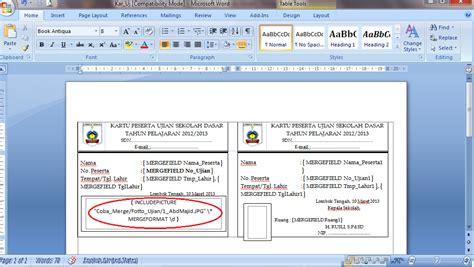 membuat kartu ujian dengan mail merge dakhlan blogger membuat kartu ujian menggunakan mail
