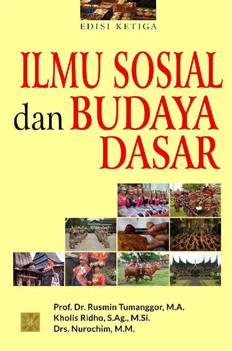 Buku Ilmu Sosial Budaya Dasar 3 ilmu sosial dan budaya dasar book by prof dr rusmin