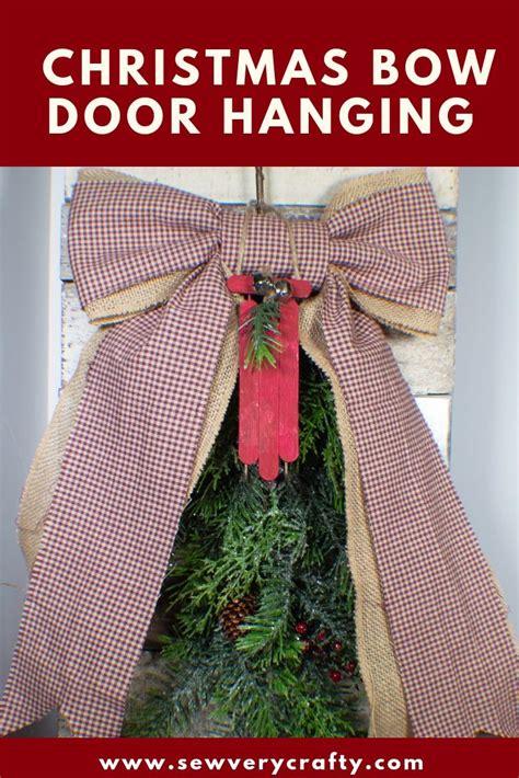 diy christmas bow door hanging christmas bows christmas