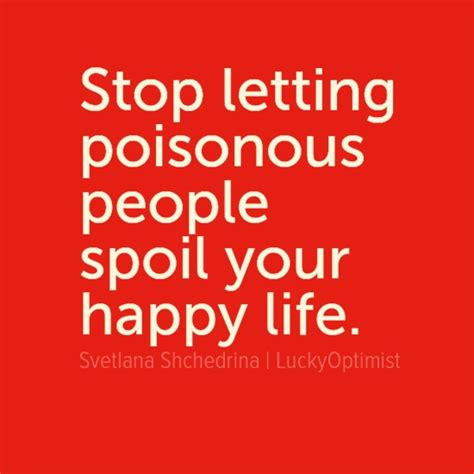 Dont Let Traditions Spoil Your Day by In Your Poster Stop Letting Poisonous Spoil