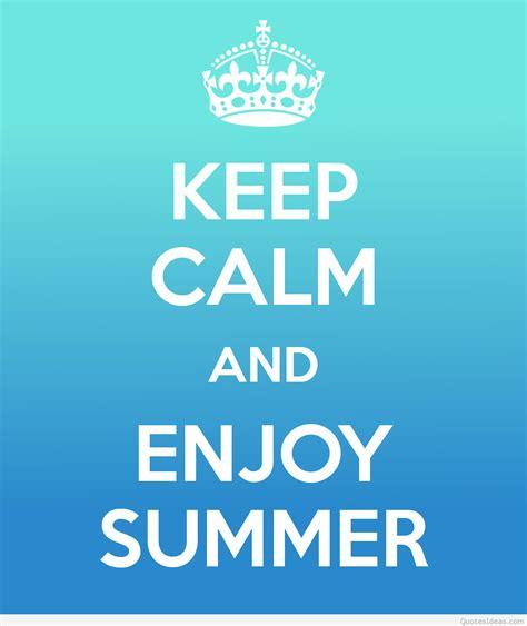 Enjoy Summer enjoy summer quotes quotesgram