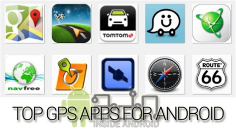 top 10 apps for android top 10 best gps apps for android androidadn