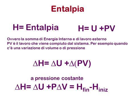 energia interna di un sistema termodinamico entalpia riassunto breve spiegazione di fisica appunti