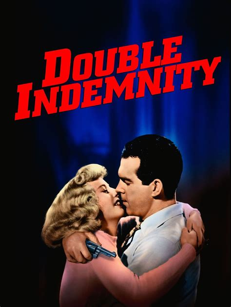 filme stream seiten double indemnity double indemnity movie trailer reviews and more tvguide