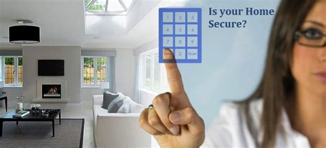 identifying the right home security system to meet your