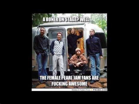 Pearl Jam Meme - eddie vedder and pj memes part 2 youtube