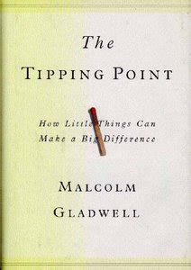 the tipping point how 0316316962 the tipping point how little things can make a big difference free ebooks download