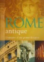 rome antique l 233 pop 233 e d un grand empire duncan hill - 1407527355 Rome Antique L Epopee D Un