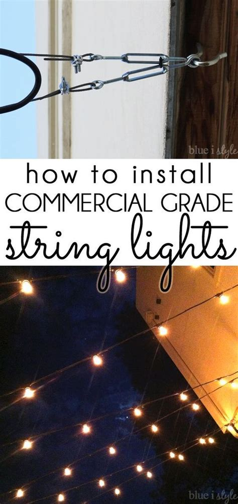 how to hang lights outdoor style how to hang commercial grade string lights