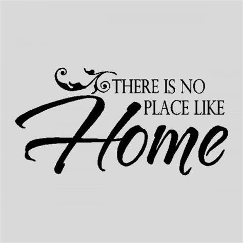 home quotes and phrases quotesgram