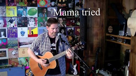 old country music youtube videos mama tried classic country song cover by unknown artist