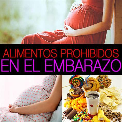 alimentos  bebidas prohibidos en el embarazo la guia