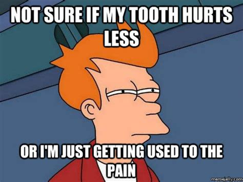 Toothache Meme - toothache quotes like success