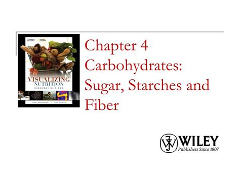chapter 3 carbohydrates chapter 4 carbohydrates sugar starches and fiber ppt