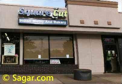 Square Cut Piscataway NJ Indian Restaurant   Humans Must Avoid