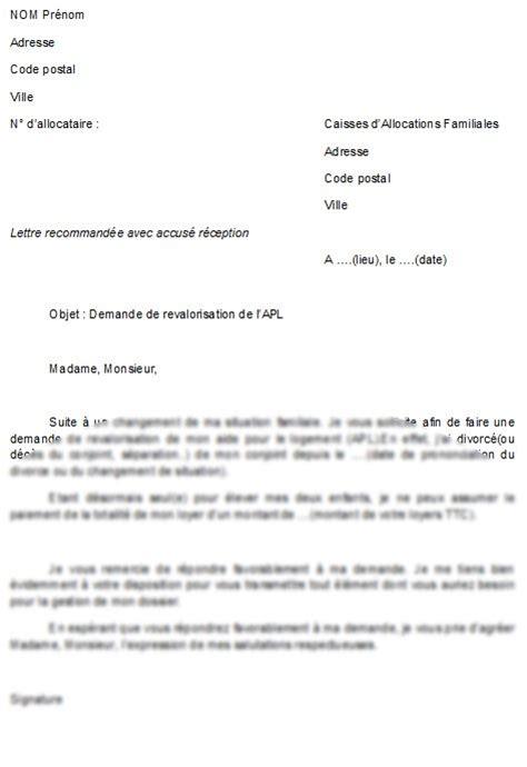 Exemple De Lettre Pour La Caf Mod 232 Le De Lettre Pour Faire Une Demande De Revalorisation De L Apl La Lettre Mod 232 Le