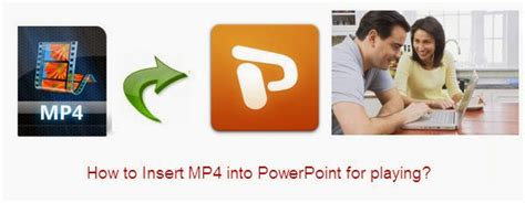 apple quicktime player powerpoint 2010 mp4 in powerpoint how to insert mp4 into powerpoint for
