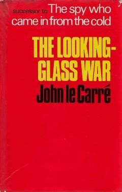 the looking glass war b005xra0u0 the looking glass war wikipedia