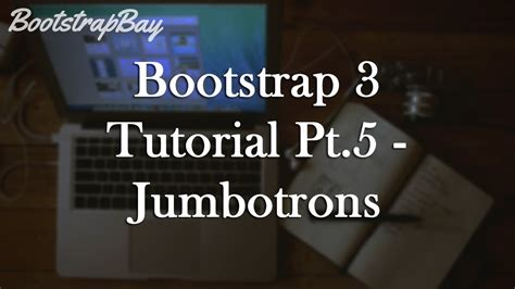 bootstrap tutorial in youtube bootstrap 3 tutorial pt 5 jumbotron youtube