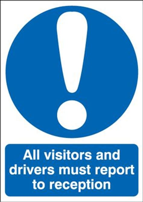 all visitors must sign in template all visitors drivers must report to reception sign
