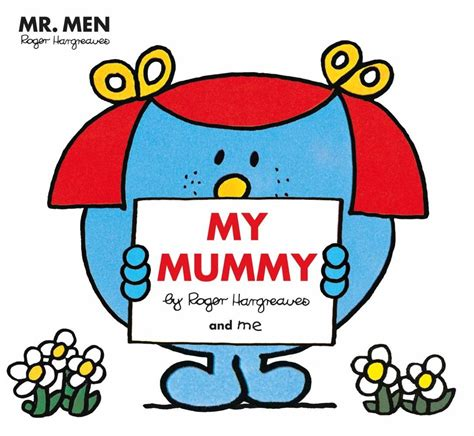 Book Review Mr By Dowler by Mr My Mummy Book Review And Giveaway Mrmenbooks