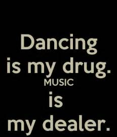 uplifting house music music is my drug quotes quotesgram