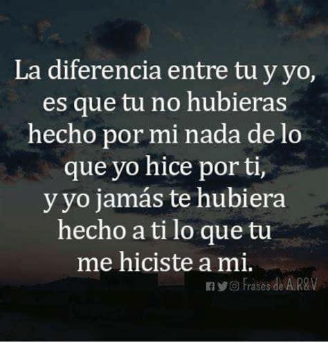 ã y yo por quã no what is wrong with me bilingual edition edition books la diferencia entre tu y yo es que tu no hubieras hecho