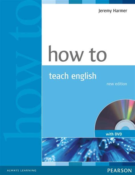 how to teach english 1405853093 how to teach how to teach english with dvd by jeremy harmer on eltbooks 20 off