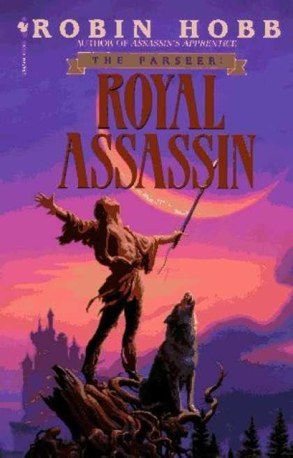 royal assassin the farseer review the farseer trilogy by robin hobb benjo s books