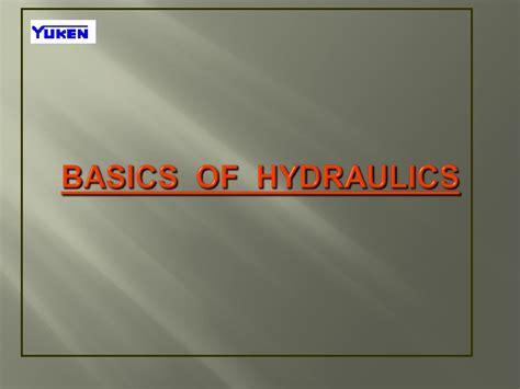 hydraulic tutorial powerpoint basics of hydraulics
