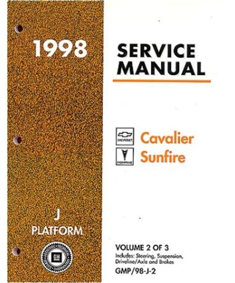 1998 chevrolet cavalier pontiac sunfire body chassis electrical service manual