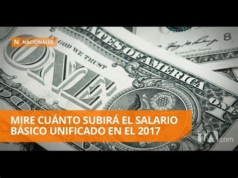salario basico unificado ecuador newhairstylesformen2014com el 2017 viene con alza al salario b 225 sico unificado