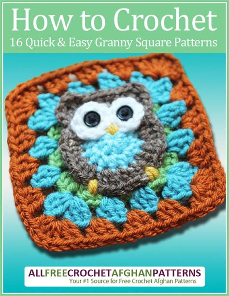 simple pattern books how to crochet 16 quick and easy granny square patterns