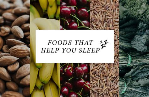 8 Snacks That Help You Sleep Better by 8 Foods To Help You Sleep Well