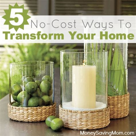 ideas and methods to no cost use household strategies 5 no cost ways to transform your home money saving mom 174