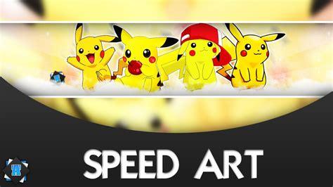 speed art banni 232 re youtube gratuit 7 pikachu youtube