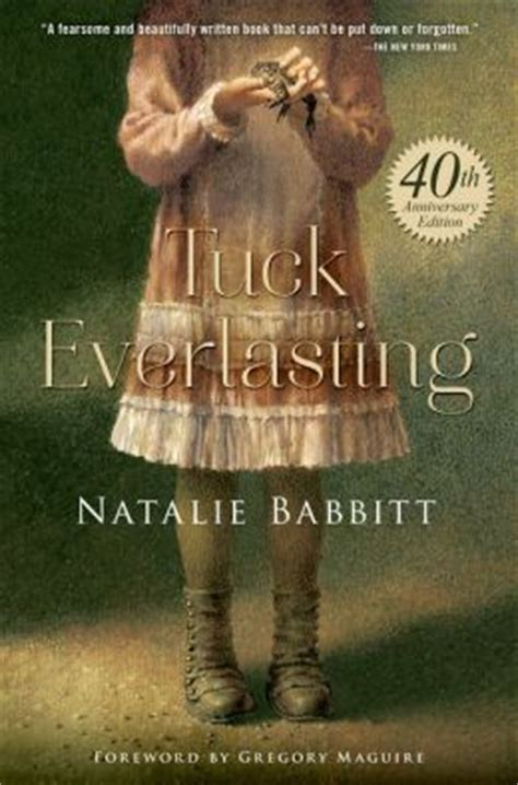 tuck everlasting pictures from the book tuck everlasting by natalie babbitt 9780374301675