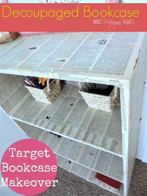 Decoupage Laminate Furniture - decoupaged target bookcase what meegan makes