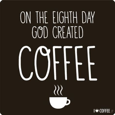 Topi Trucker Of God Ho3q 124 best images about inspirational coffee quotes on