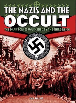 occult secrets of the third reich books the and the occult by paul roland reviews
