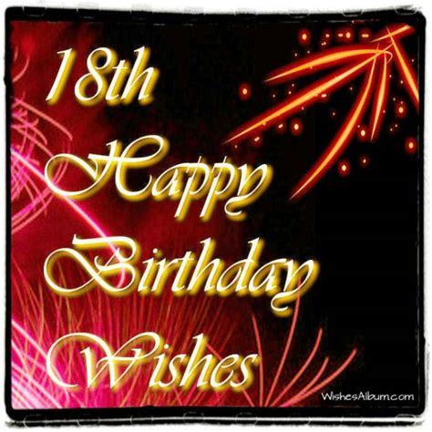 Happy 18th Birthday Wishes 18th Birthday Wishes Wishesalbum