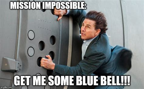 Impossible Meme - blue bell 2 imgflip