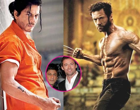 indian actor wolverine logan star hugh jackman wants shah rukh khan to play
