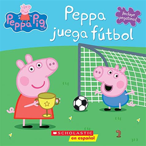 peppa juega ftbol peppa peppa juega f 250 tbol peppa pig spanish edition import it all