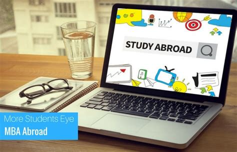Study Abroad Mba Programs by Best Mba Abroad Destinations For Indian Students